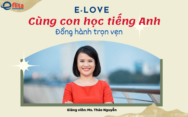 e – love cung con hoc tieng anh dong hanh tron ven